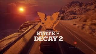 State Of Decay 2-  Прохождение №1