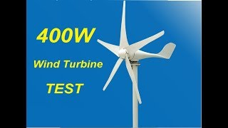 400W Wind Turbine Review and Test