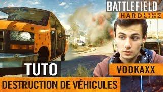 Tuto Battlefield Hardline #3 avec Vodkaxx : La Destruction de Véhicules