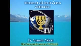 Armando Alducin Estudio del Libro de Génesis 01 ( Introducción.)