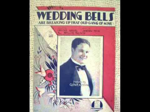 Wedding Bells (Are Breaking Up That Old Gang Of Mine)