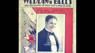 Gene Austin - Wedding Bells Are Breaking Up That Old Gang Of Mine 1929