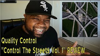 Quality Control - Control The Streets Vol. 1 REVIEW