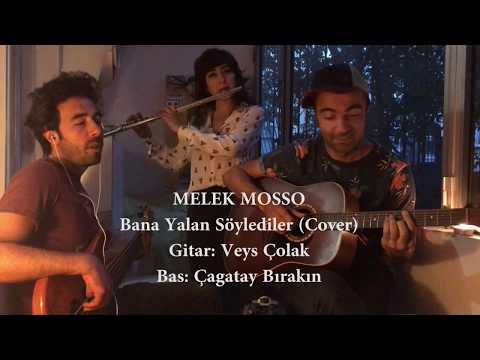 Melek Mosso - Bana yalan söylediler (cover)