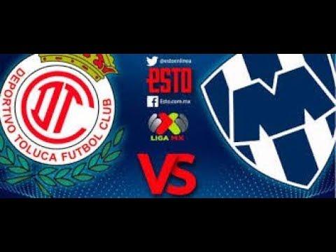 TOLUCA VS MONTERREY EN VIVO!!!