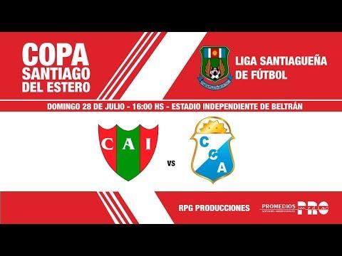 CA Independiente (Beltrán) Vs. CA Central Argentino (La Banda)