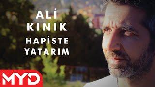 Ali Kınık - Hapiste Yatarım