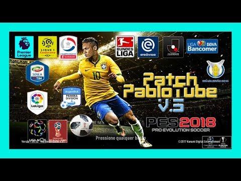 PABLOTUBE V5 AIO MELHOR PATCH 06/07 PES 2018 DOWNLOAD