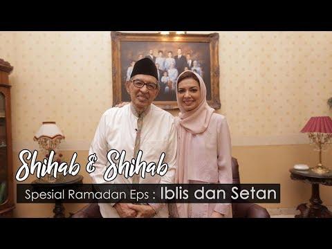 Shihab & Shihab Eps. 3 - Iblis dan Setan
