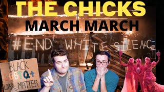 MARCH MARCH - THE CHICKS (MUSIC VIDEO REACTION)