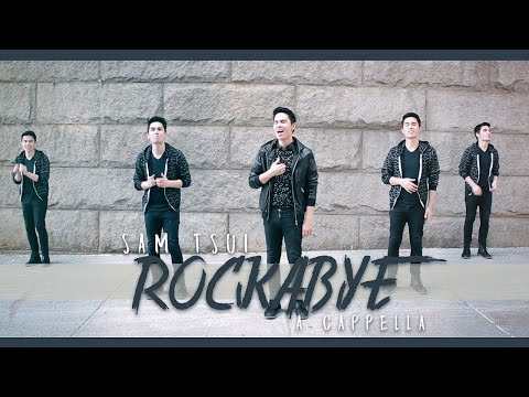 Rockabye - A Cappella (Clean Bandit, Sean Paul, Anne-Marie) - Sam Tsui Cover