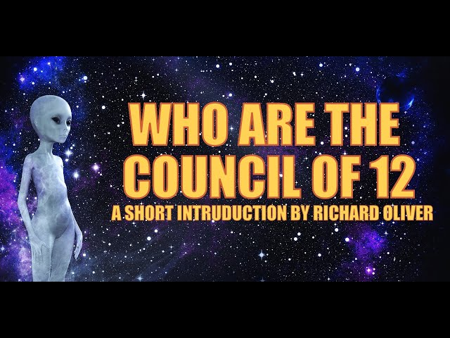 Who are the Council of 12? A short introduction by Richard Oliver