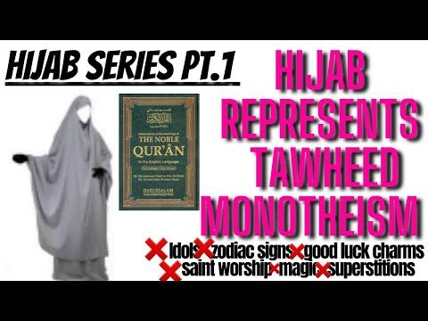 Pt1 Hijab Series: Hijab Represents Tawheed
