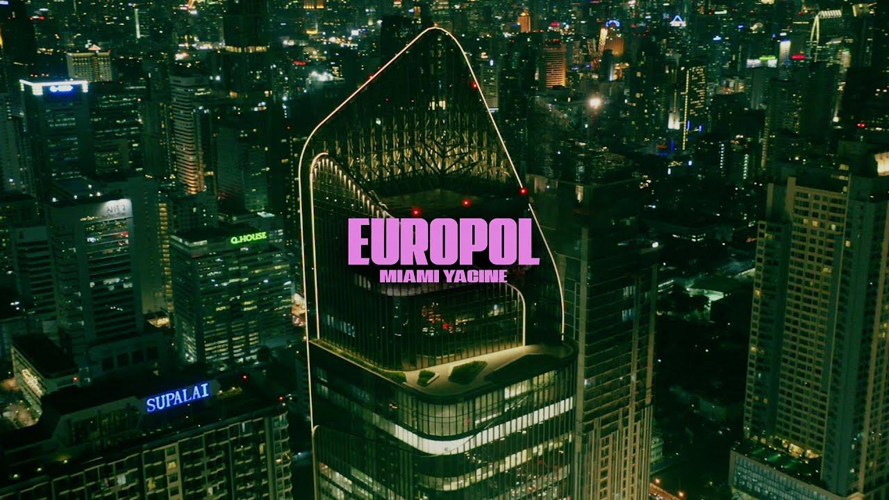 MIAMI YACINE - EUROPOL