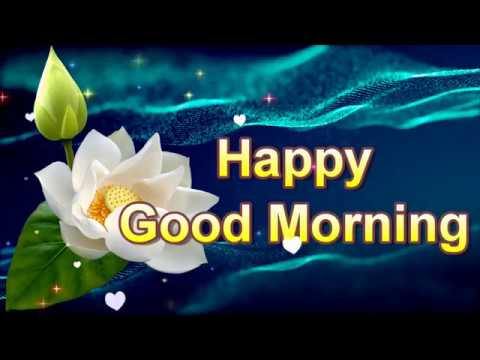 Good morning wishes for friends, good morning quotes - YouTube
