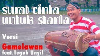 Surat Cinta Untuk Starla - versi Gamelawan feat. Teguh Unyil
