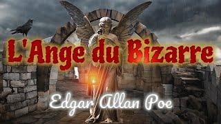 L'Ange du Bizarre, Edgar Allan Poe