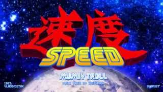 Mumiy Troll - Speed