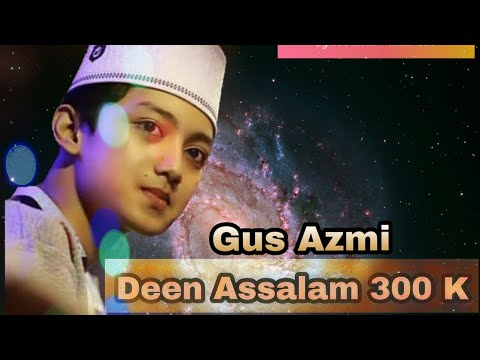 Full Lirik Dean Assalam Cover Syubbanul Muslimin voc.Gus Azmi ,Ahkam,Aban
