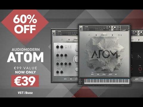 Atom by Audiomodern - Full Preset Walkthrough- ON SALE NOW!