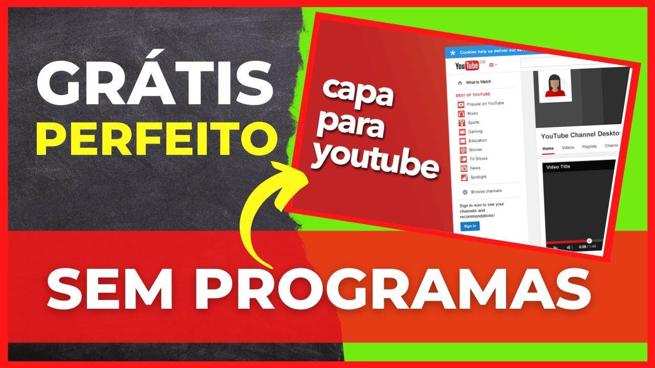 Youtube: Como Fazer Um Banner / Capa Para O Youtube SEM PROGRAMAS