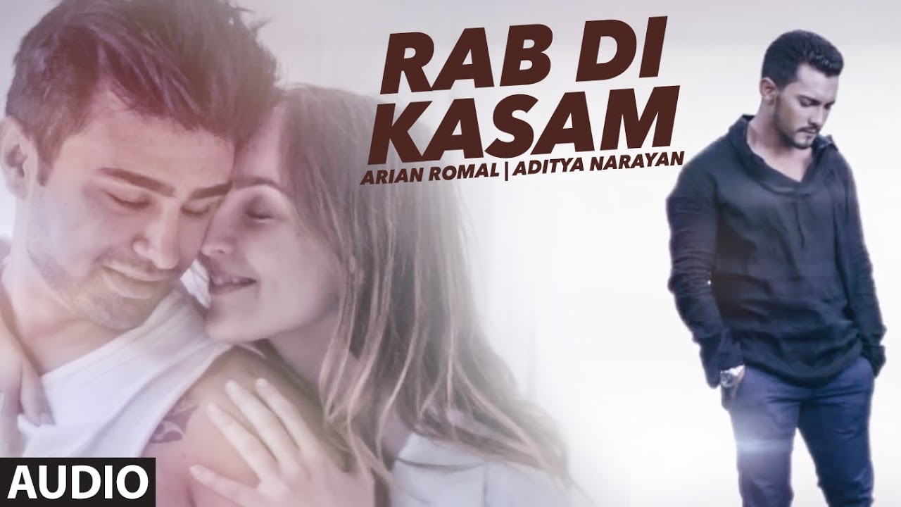 RAB DI KASAM Full Audio Song   Arian Romal, Aditya Narayan   Latest Song  2016   T-Series