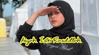 Aisyah Istri Rasulullah - Putri D'Academy (COVER)
