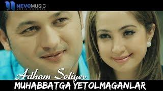 Adham Soliyev Muhabbatga Yetolmaganlar Soundtrack