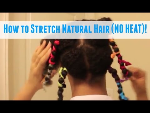 How to Stretch Natural Hair | NATURALLY KAI