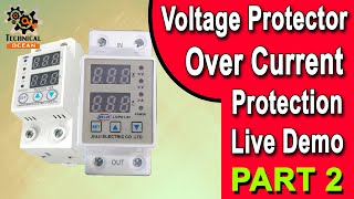 Over voltage and under voltage protective device protector relay with over current protection Part 2