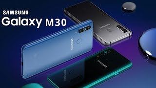 Samsung Galaxy M30 Revealed | Galaxy M30 Price, Specifications, Release Date