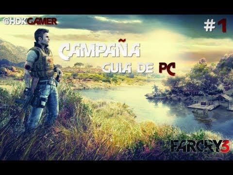 Far Cry 3 - #1 | Guía PC | Español | Walkthrough