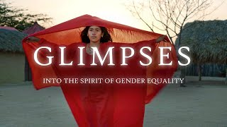 Glimpses into the Spirit of Gender Equality