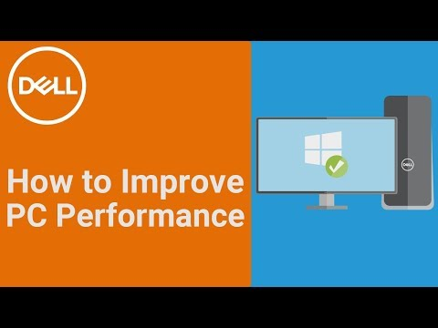 Improve PC Performance (Official Dell Tech Support)