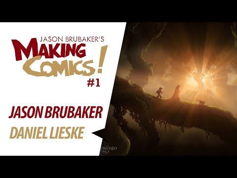 Making Comics: Ep 1 - Jason Brubaker & Daniel Lieske