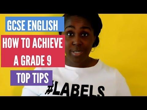 English Literature: How to Acheive a Grade 9