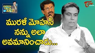 Murali Mohan Insulted Me