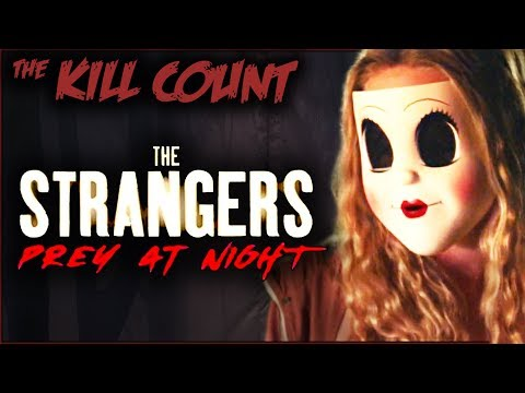 The Strangers: Prey at Night (2018) KILL COUNT
