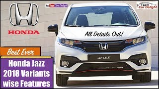 New Honda Jazz 2018 Facelift Model Wise Features Details Out | Base Model S,V and VX Features