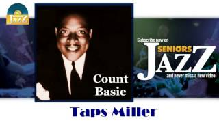 Count Basie - Taps Miller (HD) Officiel Seniors Jazz