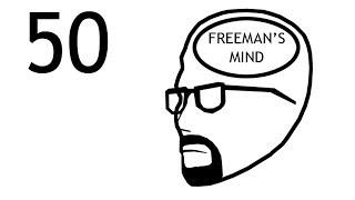 Freeman's Mind: Episode 50