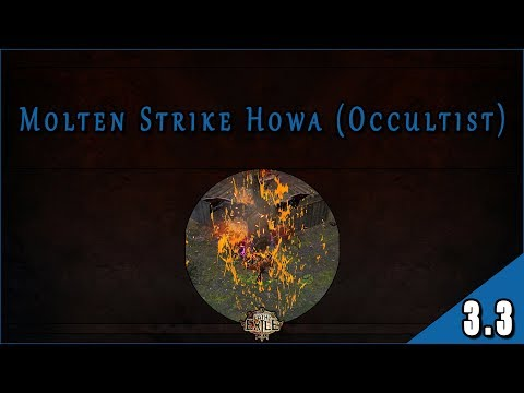 Builds 3.3 – Witch (Occultist) – Dual HOWA con Molten Strike