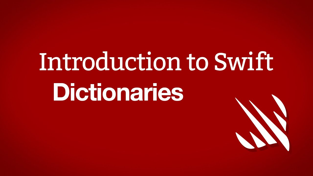 Introduction to Swift: Dictionaries