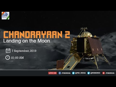 Watch LIVE : Landing of Chandrayaan-2 on Moon's Lunar Surface