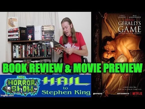 Stephen King GERALD'S GAME Book Review & Netflix Movie Preview – HAIL TO STEPHEN KING