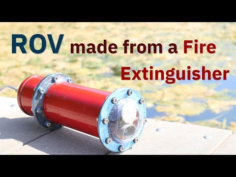 ROV made from a Fire Extinguisher