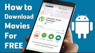 How To Download Torrent  Movies on  Mobile Phones 2017