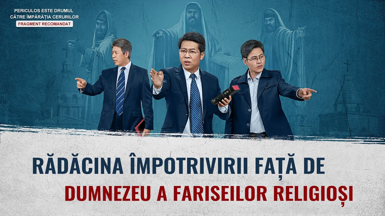 """Film creștin """"Periculos este drumul către împărăția cerurilor"""" Fragment 5 - Rădăcina împotrivirii față de Dumnezeu a fariseilor religioși"""