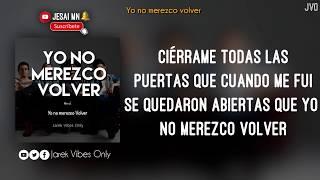 Yo No Merezco Volver   - Morat