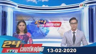 24h Chuyển động 13-02-2020 | Tin tức hôm nay | TayNinhTV